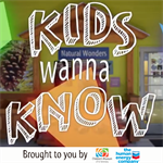 Kids Wanna Know! New Virtual Learning Videos
